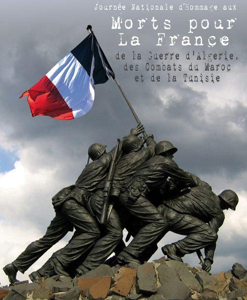 Hommage aux Morts pour la France lors de la guerre d'Algérie et des combats du Maroc et de la Tunisie.