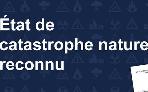 État de catastrophe naturelle reconnu