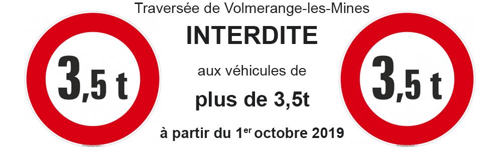 Traversée de Volmerange-les-Mines INTERDITE plus de 3,5 tonnes