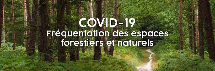 COVID-19 Fréquentation des espaces forestiers et naturels