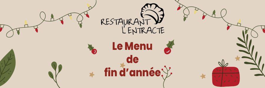 Restaurant L'Entracte : menu de fin d'année
