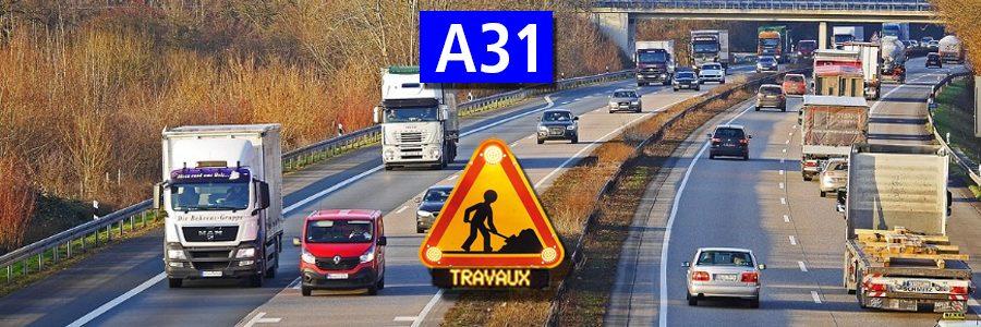 A31 : Travaux