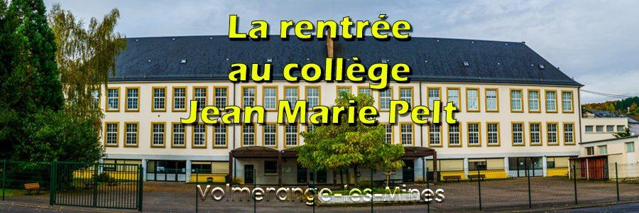 Info : la rentrée au Collège J-M Pelt